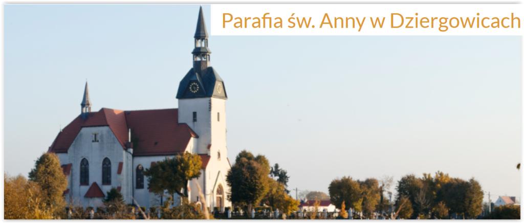 Parafia św. Anny w Dziergowicach